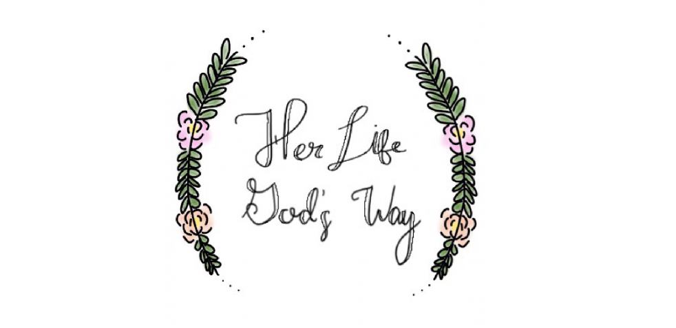 Her Life God's Way